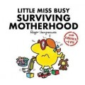 Little Miss Busy Surviving Motherhood