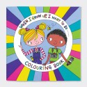 When I Grow Up I... Colouring Book