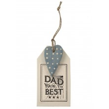 'Dad You're the Best' - Hanging Sign