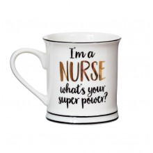 I'm a Nurse What's Your Super Power - Mug