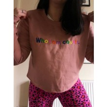 Who I Am Counts Long Sleeved Dusty Pink Crop Sweat